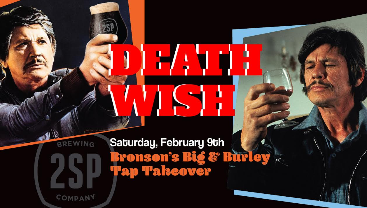 Bronsons Big & Burley Tap Takeover at 2SP