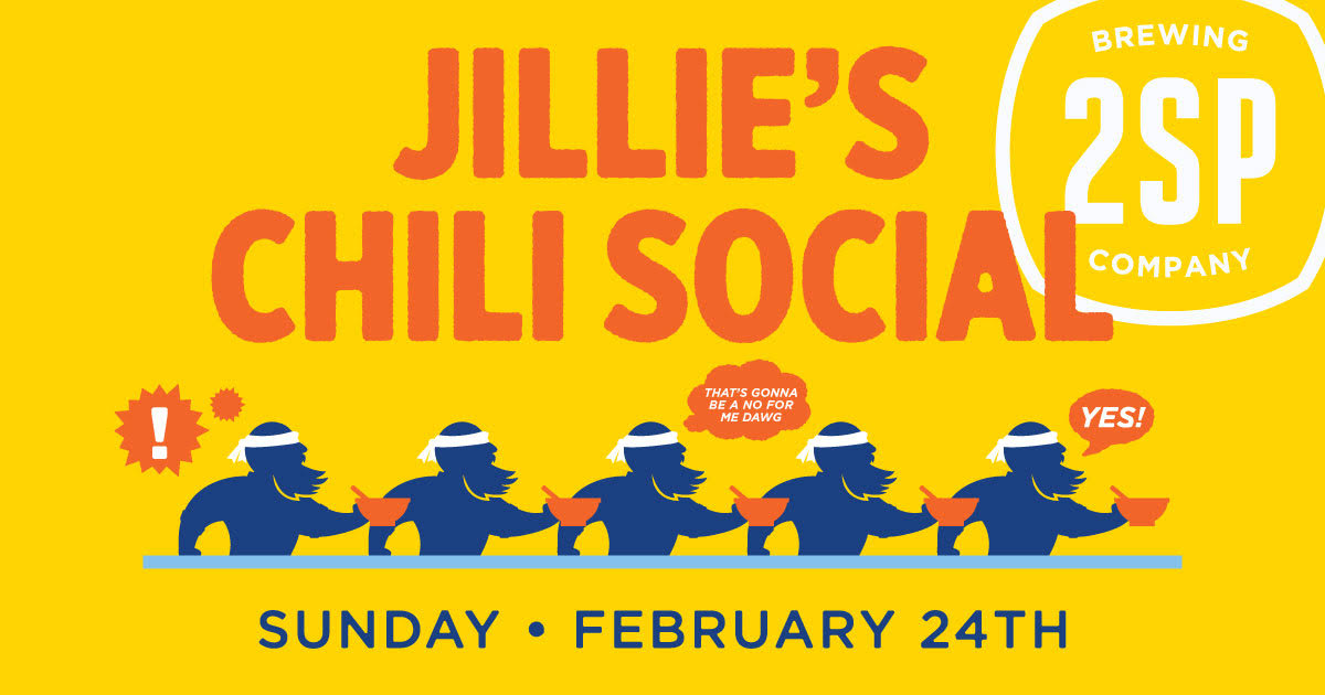 Jillie's Chili Social 2SP Brewing on February 24th