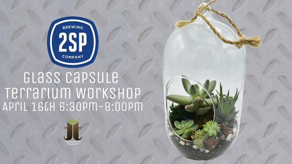 Glass Terrarium Workshop at 2SP
