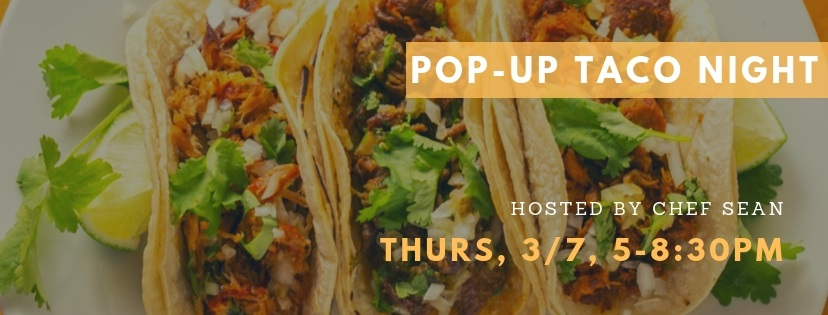 Pop Up Taco Night at 2SP
