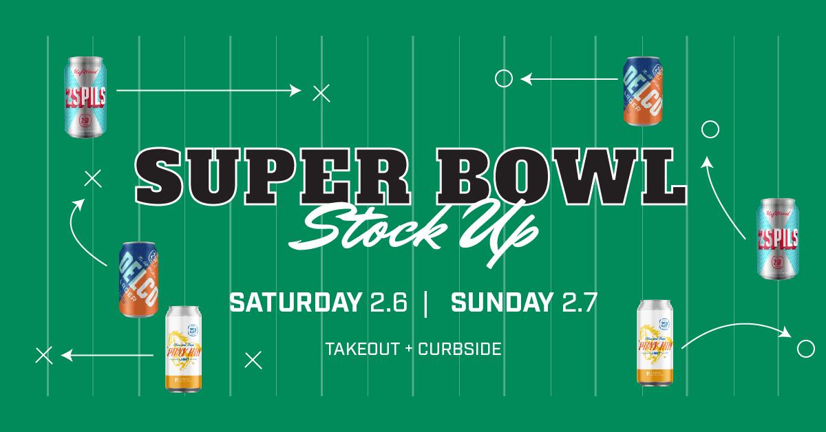 2SP Superbowl Stockup-FB Event